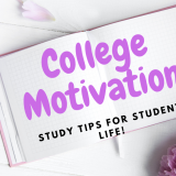 Study Tips & College Motivation! : {College School Hacks!}